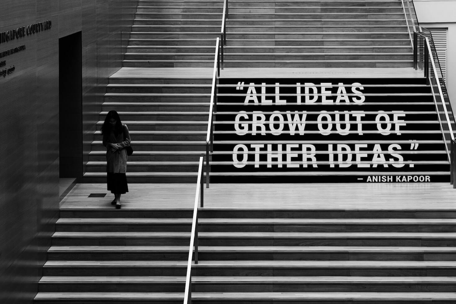 Quote op een trap: All ideas grow of other ideas